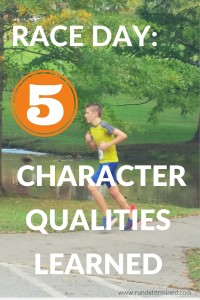 Race Day 5 Character Qualities Learned