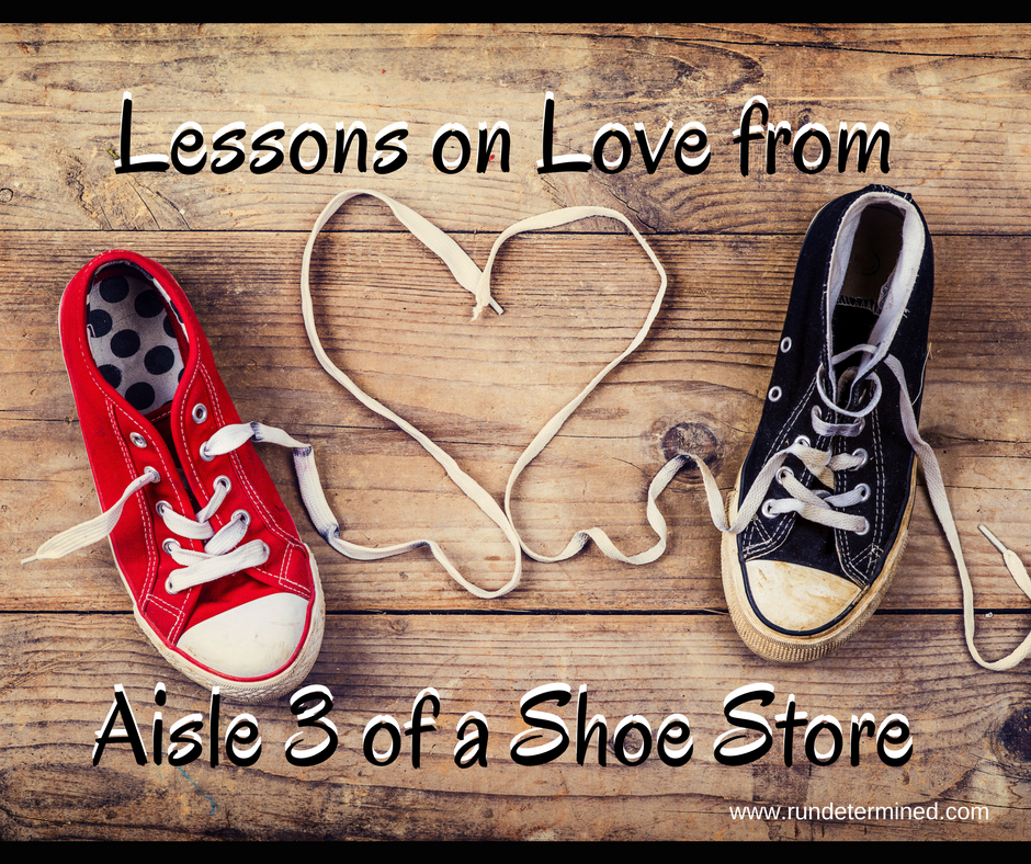 lessons-on-love-from-aisle-3-of-the-shoe-store